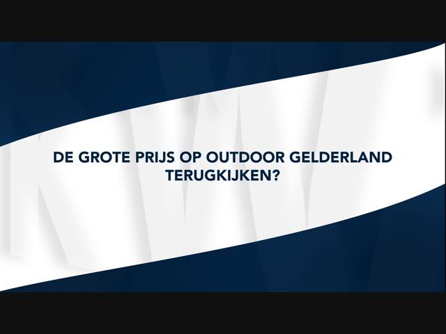 Grote prijs van de Provincie Gelderland terugkijken?
